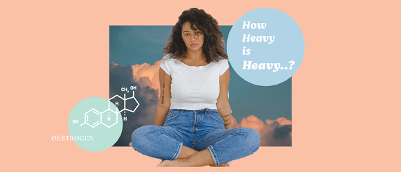 5 Reasons We Get Heavy Periods (And How To Lighten Them)