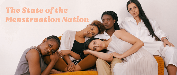 The State of the Menstruation Nation
